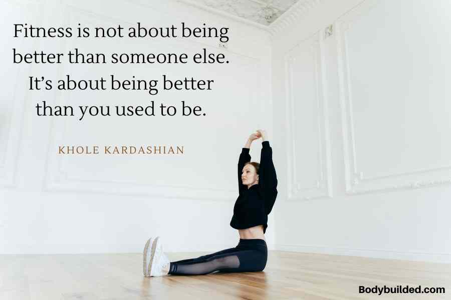 Fitness quotes by kardashian