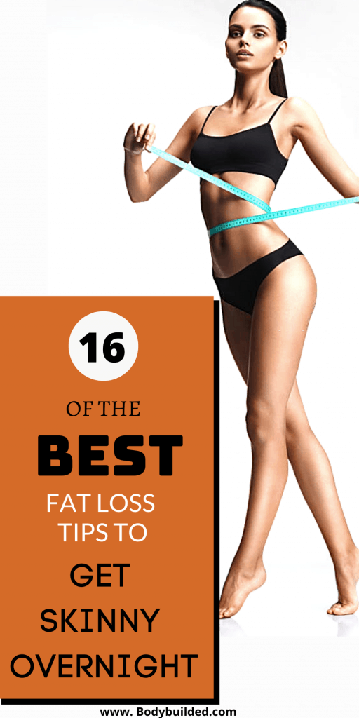 The best fat loss tips to get skinny overnight fast